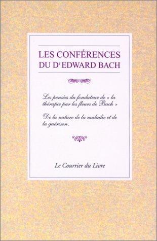9782702902974: Les Conférences du Dr Edward Bach