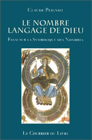 NOMBRE LANGUAGE DE DIEU (LE): PEIGNOT C