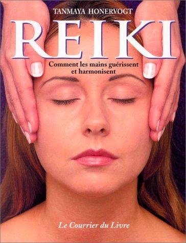 9782702903773: Reiki. Ou l'art de guérir et d'harmoniser avec les mains