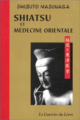9782702903841: Shiatsu et médecine orientale (Hatha Yoga)