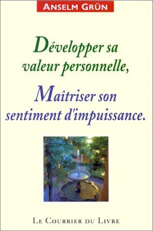 9782702903919: D�velopper sa valeur personnelle : Ma�triser son sentiment d'impuissance