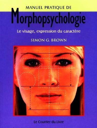 9782702904268: Manuel pratique de morphopsychologie