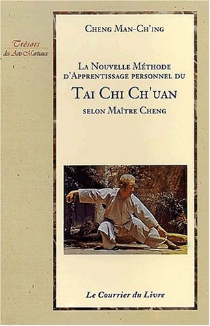 9782702904350: La nouvelle méthode d'apprentissage personnel du Tai Chi Ch'uan selon Maître Cheng