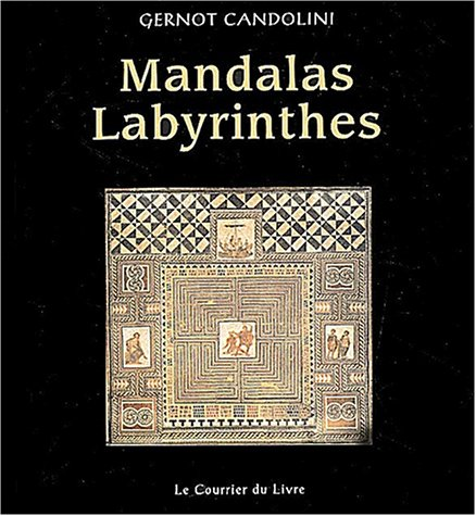 9782702904398: Mandalas labyrinthes (French Edition)
