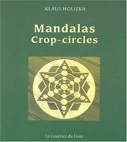 9782702904657: Mandalas Crop-Circles (French Edition)