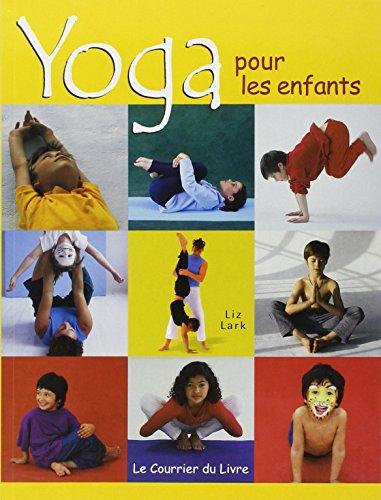 9782702904695: Yoga pour les enfants