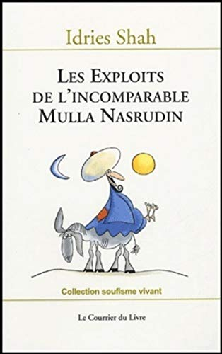 9782702905036: Les exploits de l'incomparable Mulla Nasrudin