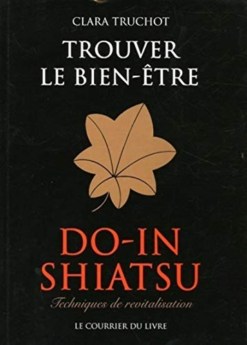 9782702905142: Do-in Shiatsu : Trouver le bien-être (French Edition)