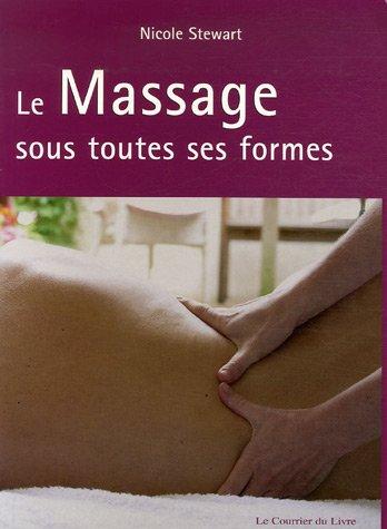 9782702905869: Le Massage sous toutes ses formes (French Edition)
