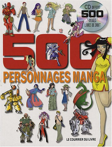 9782702906286: 500 personnages manga + cd offert