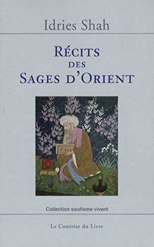 RÉCITS DES SAGES D'ORIENT: SHAH IDRIES