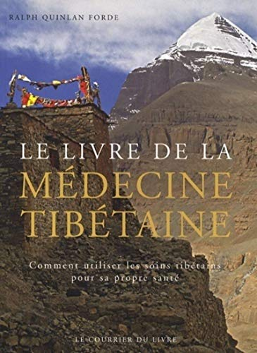 LIVRE DE LA MEDECINE TIBETAINE -LE-: QUINLAN FORDE RALPH