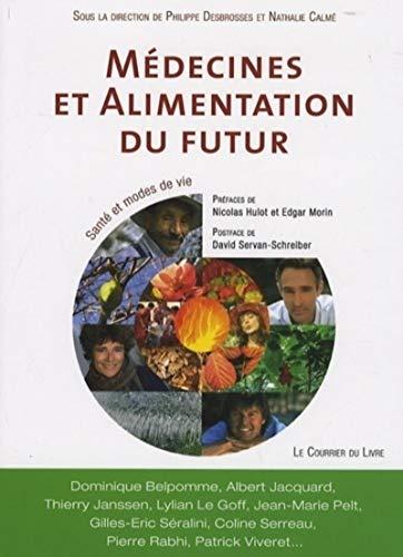 9782702907252: Médecines et alimentation du futur (French Edition)