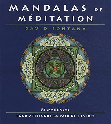9782702907382: Mandalas de méditation : 52 mandalas pour atteindre la paix de l'esprit