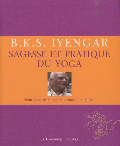 9782702907849: Sagesse et pratique du yoga