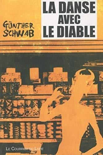 9782702907979: La danse avec le diable (French Edition)