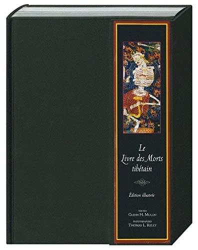 9782702908181: Le livre des morts tibétain : Edition illustrée