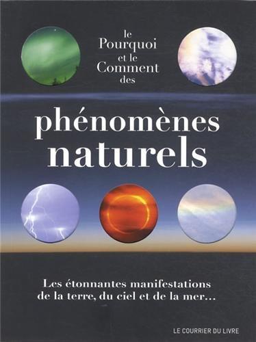 9782702908808: Le pourquoi et le comment des phénomènes naturels