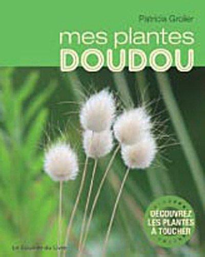 9782702909058: Mes plantes doudou