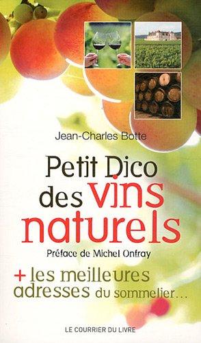 9782702909263: Petit dico des vins naturels (French Edition)