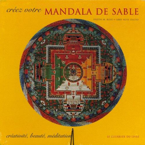 CRÉEZ VOTRE MANDALA DE SABLE (COFFRET): M.ROSE EILEEN