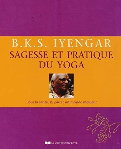 9782702910535: Sagesse et pratique du yoga