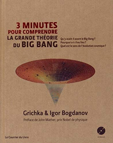 GRANDE THEORIE DU BIG BANG -LA- + CD: BOGDANOV GRICHKA IGO