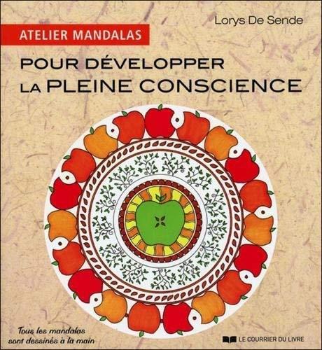 9782702911365: Atelier mandalas pour développer la pleine conscience