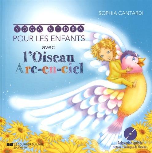 OISEAU ARC-EN-CIEL (L') + CD: CANTARDI SOPHIA