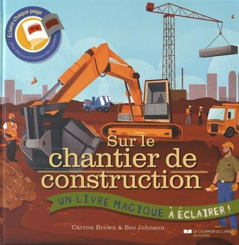 SUR LE CHANTIER DE CONSTRUCTION: BROWN JOHNSON