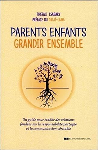 PARENTS ENFANTS GRANDIR ENSEMBLE: TSABARY SHEFALI