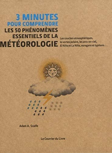 9782702912324: 3 minutes pour comprendre les 50 phénomènes essentiels de la météorologie
