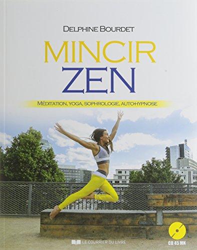 MINCIR ZEN MEDITATION, YOGA, SOPHROLOGIE, AUTOHYPNOSE: BOURDET DELPHINE