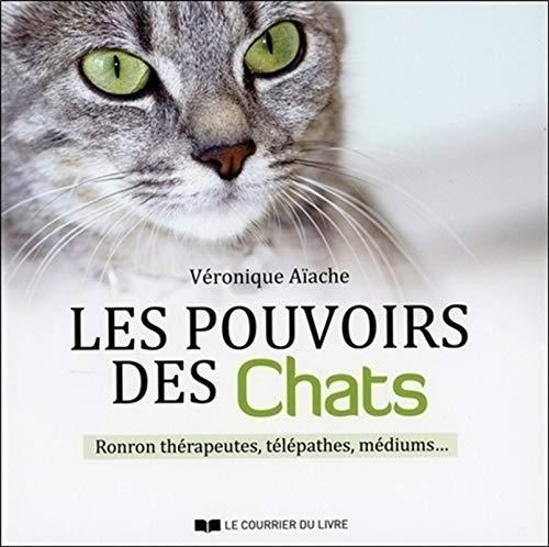 POUVOIRS DES CHATS -LES-: AIACHE VERONIQUE