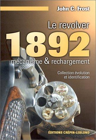 9782703000204: Le revolver 1862 : Mécanisme et rechargement