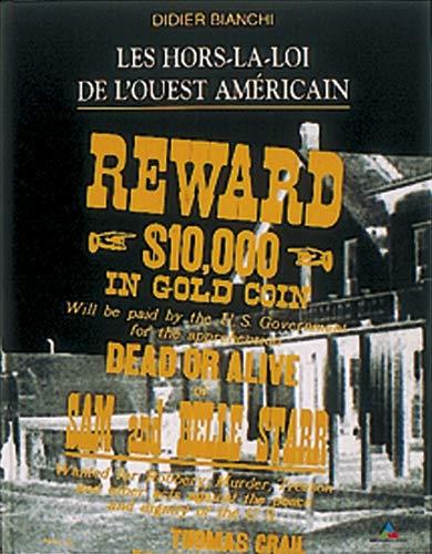 9782703001294: Les hors-la-loi de l'Ouest américain