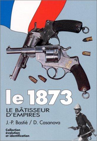 9782703001393: LE 1873, LE BATISSEUR D'EMPIRE