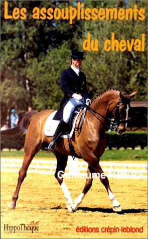 9782703001423: Les assouplissements du cheval