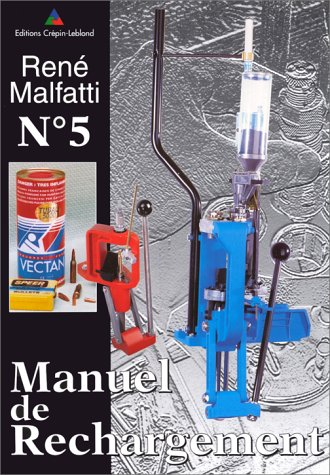 9782703001843: Manuel de rechargement : Manuel de rechargement