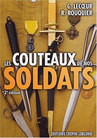 9782703001959: Les couteaux de nos soldats. 2ème édition
