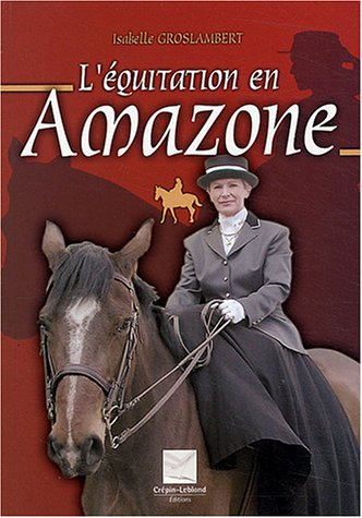 9782703002222: L'equitation en amazone (French Edition)