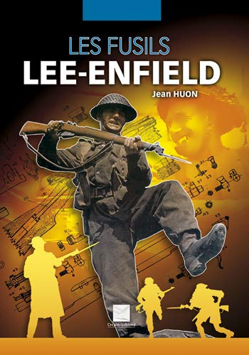 9782703002918: Les fusils Lee-Enfield (French Edition)