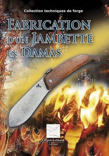 9782703002963: Fabrication d'un jambette en damas