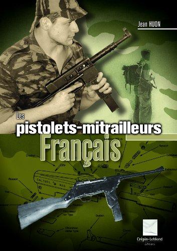 9782703003007: Les pistolets mitrailleurs français: 1