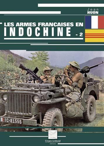 9782703003267: Les armes françaises en Indochine (French Edition)