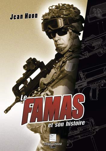 9782703003366: Le FAMAS et son histoire (French Edition)