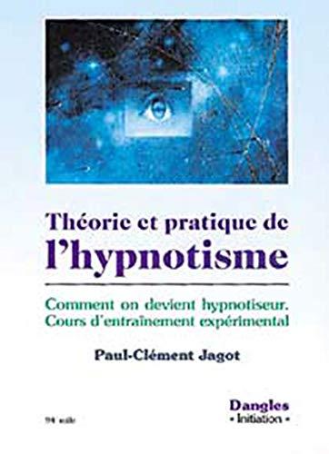 9782703300908: Théorie et pratique de l'hypnotisme