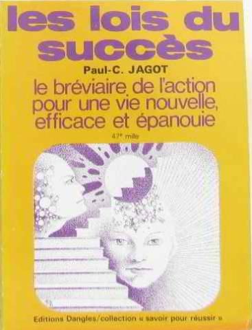 9782703300922: Les lois du succès : méthode pratique pour donner a vos efforts et à vos désirs le maximum d'efficac