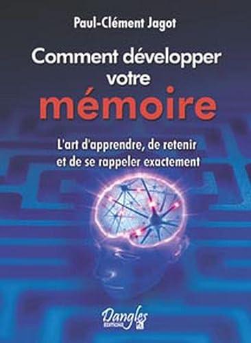Méthode pratique pour développer la mémoire: Paul-Clément Jagot