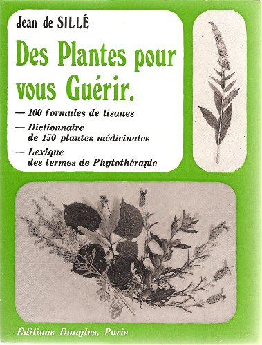 9782703301134: Des Plantes Pour Vous Guerir (Collection Sante Naturelle)